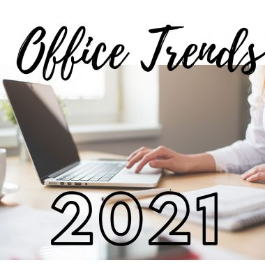 Office Trends - 2021